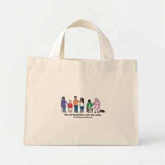 Not All Disabilities Look the Same Tiny Tote Mini Tote Bag