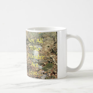 Not all those who wander are lost... basic white mug