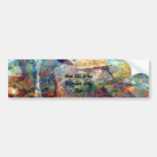 Not All Those Who Wander Inspirational Quote Bumper Sticker
