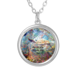 Not All Those Who Wander Inspirational Quote Silver Plated Necklace