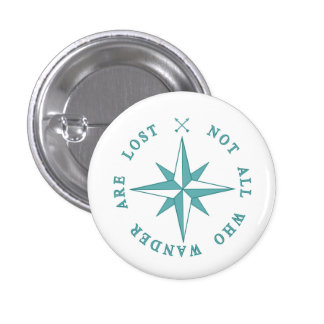 Not All Who Wander Are Lost 3 Cm Round Badge