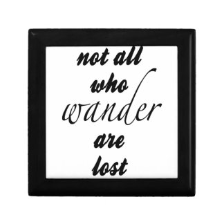 Not All Who Wander Are Lost Gift Box