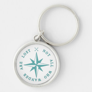 Not All Who Wander Are Lost Key Ring