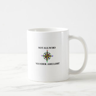 Not All Who Wander Are Lost Mugs
