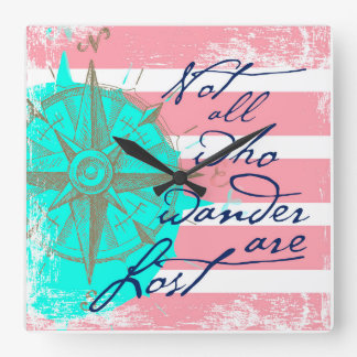 Not All Who Wander Are Lost Square Wall Clock