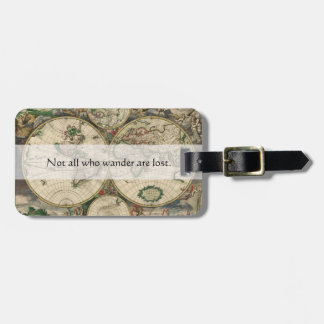 Not All Who Wander Are Lost Words | World Map Luggage Tag