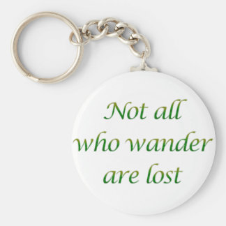 Not All Who Wander Basic Round Button Key Ring