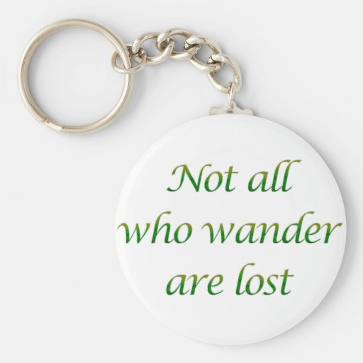 Not All Who Wander Key Chains