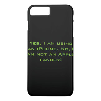 Not an Apple Fanboy iPhone 7 iPhone 8 Plus/7 Plus Case