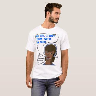 Not an Idiot T-Shirt
