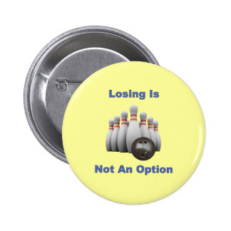 Not An Option Bowling 6 Cm Round Badge