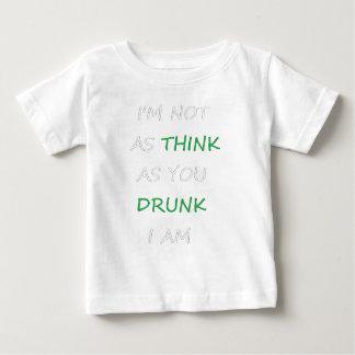 Not as Drunk Baby T-Shirt