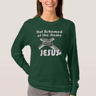 Not Ashamed of the name Jesus T-Shirt