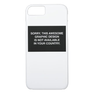 Not available in your country iPhone 7 case