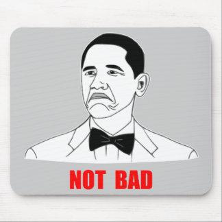 Not Bad Barack Obama Rage Face Meme Mouse Pads