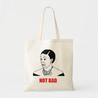 Not Bad - Michelle Obama Budget Tote Bag