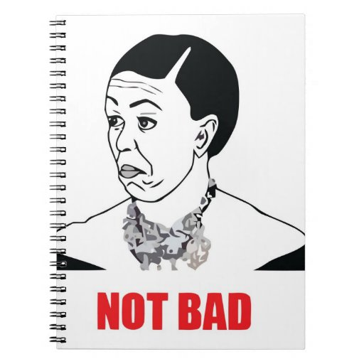 Not Bad - Michelle Obama Note Books