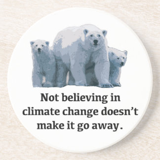 Not believing in climate change coaster