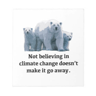 Not believing in climate change notepad