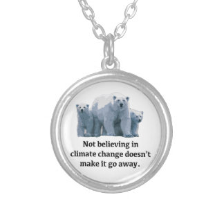Not believing in climate change silver plated necklace