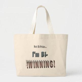 Not Bi-Polar... I'm Bi-WINNING! Canvas Bags