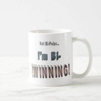 Not Bi-Polar... I'm Bi-WINNING! Mug