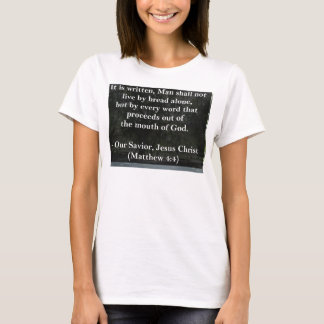 Not by Bread Alone T-Shirt