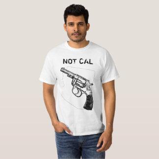 Not Cal T-Shirt