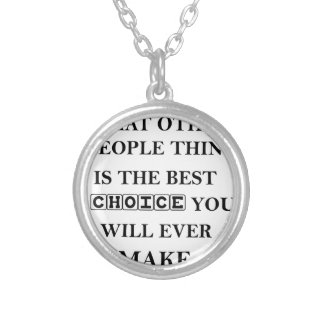 not caring what other people think is the best silver plated necklace
