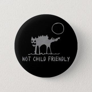 Not Child Friendly 6 Cm Round Badge