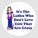 (Not Crazy) Cat Lady Round Stickers
