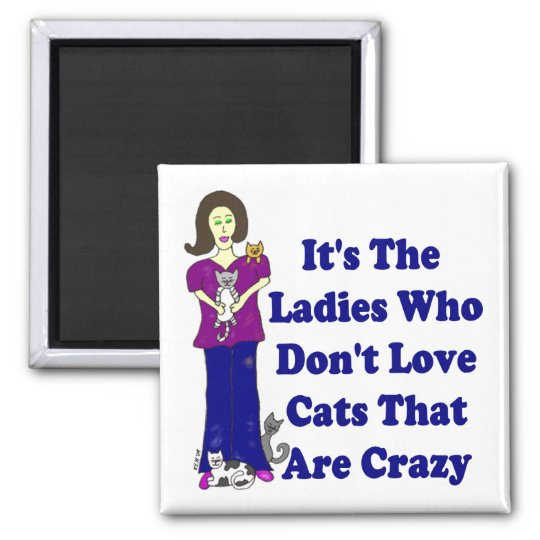 (Not Crazy) Cat Lady Square Magnet