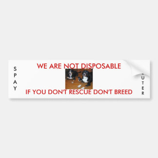 not disposable pet rescue bumper sticker