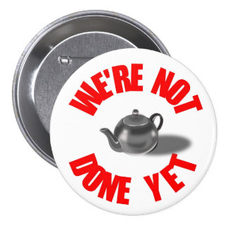 Not Done Yet Button