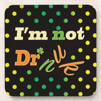 """Not drunk"" Coaster For Beer/Alcohol Lovers"