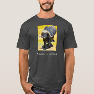 Not Easily Buffaloed T-Shirt