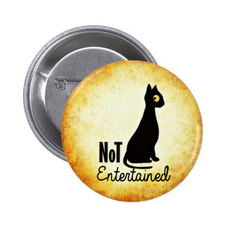 Not entertained sassy black cat button