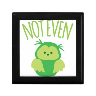 NOT EVEN owl (New Zealand kiwi saying funny!) Small Square Gift Box