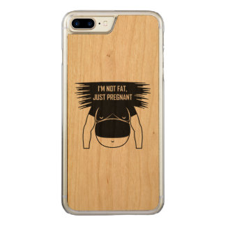 Not fat, just pregnant carved iPhone 8 plus/7 plus case