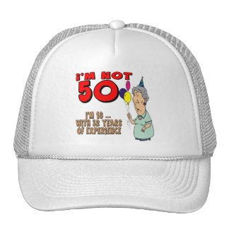 Not Fifty 50th Birthday Gifts Trucker Hat