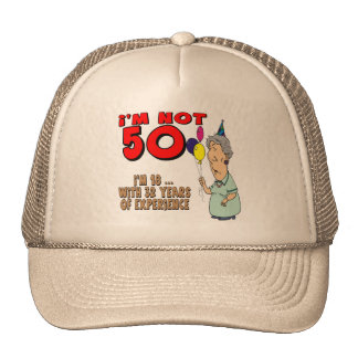 Not Fifty 50th Birthday Gifts Trucker Hats