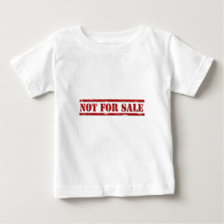 Not For Sale Baby T-Shirt
