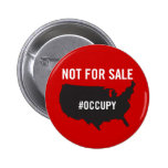 Not For Sale - Occupy Wall Street - We are the 99% 6 Cm Round Badge