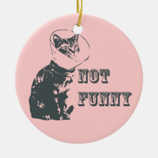 Not Funny Round Ceramic Decoration