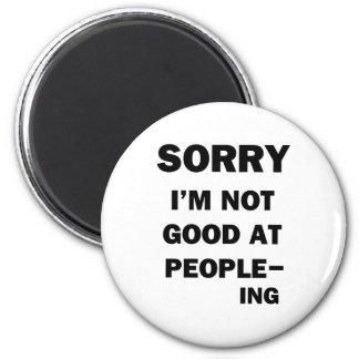 Not Good at People - Ing Magnet
