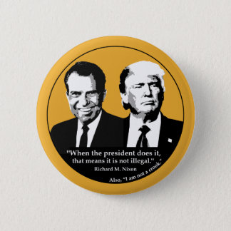 Not Illegal President 6 Cm Round Badge