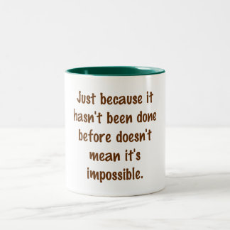 Not Impossible Mug
