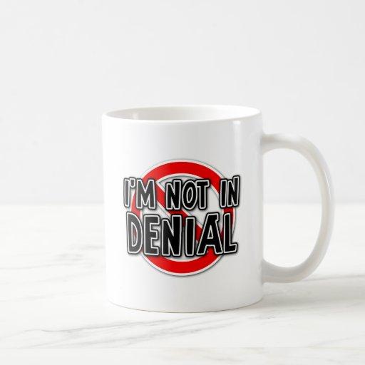 Not In Denial Funny Mug Humour