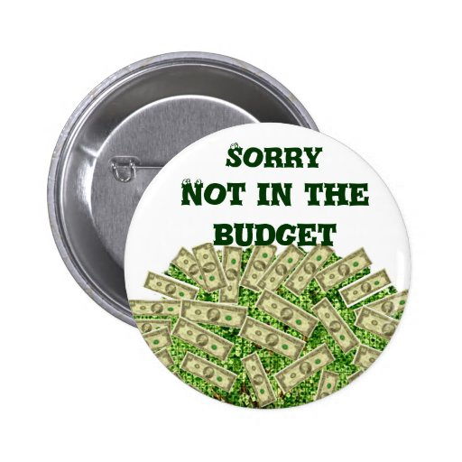 Not in the budget_ button