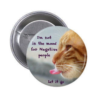 Not in the Mood_ Button Pinback Buttons